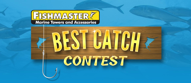 fishmaster best catch contest